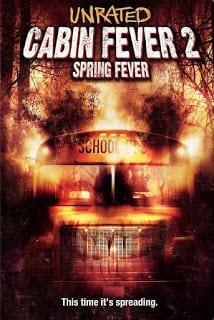 Cabin Fever 2: Spring Fever (2009) 10 วินาที หนีตายเชื้อนรก ภาค 2