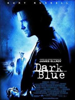 Dark Blue (2002) มือปราบ ห่าม ดิบ เถื่อน