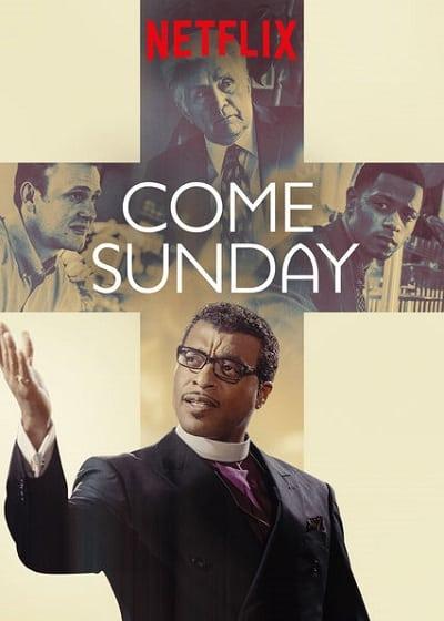 Come Sunday (2018) วันอาทิตย์แห่งศรัทธา (ซับไทย)