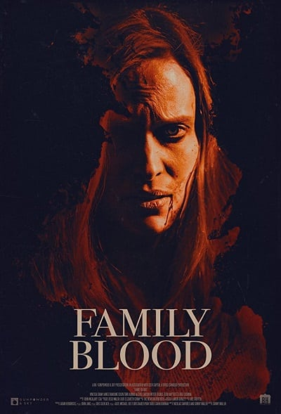 Family Blood (2018) สายเลือดสยองพันธุ์แวมไพร์