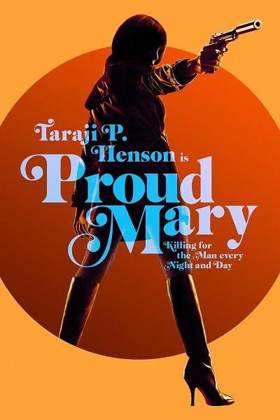 Proud Mary (2018) แมรี่พราวพยัคฆ์
