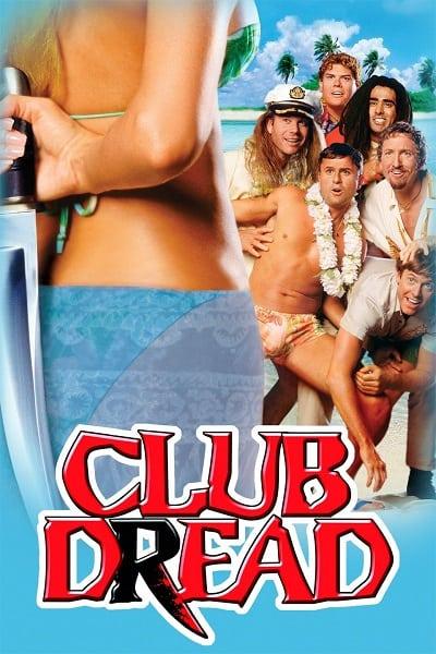 Club Dread (2004) หวีด วี้ด วิ้ว..สยิวป่วนหาด