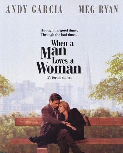 When a Man Loves a Woman (1994) จะขอรักเธอตราบหัวใจยังมีอยู่ (ซับไทย)