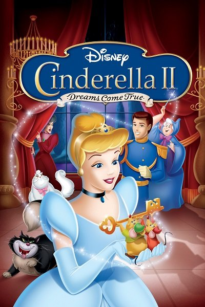 Cinderella 2 Dreams Come True (2002) ซินเดอร์เรลล่า 2: สร้างรัก ดั่งใจฝัน