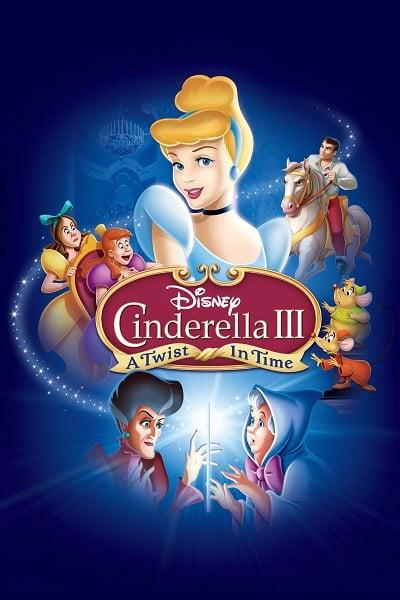 Cinderella 3 A Twist in Time (2007) ซินเดอเรลล่า 3 ตอน เวทมนตร์เปลี่ยนอดีต