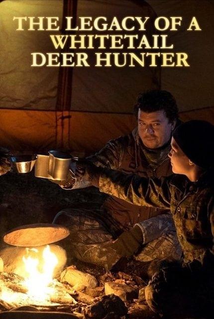 The Legacy of a Whitetail Deer Hunter (2018) คุณพ่อหนวดดุสอนลูกให้เป็นพราน (ซับไทย)
