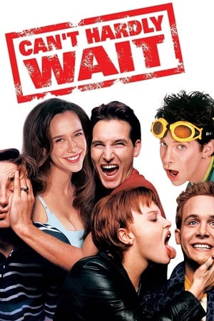 Can't Hardly Wait (1998) คืนเฮ้วเย้วให้สะเด็ด