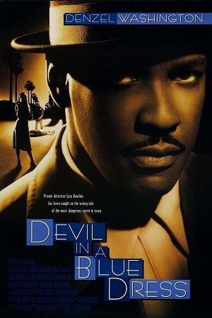 Devil in a Blue Dress (1995) ลูบคมมัจจุราช