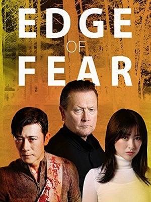 Edge of Fear (2018) สุดขีดคลั่ง (ซับไทย)