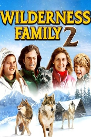 The Further Adventures of the Wilderness Family (1978) บ้านเล็กในป่าใหญ่ ภาค 2