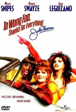 To Wong Foo Thanks for Everything, Julie Newmar (1995) สามแต๋ว เฮอะ! ใครว่าไม้ประดับ