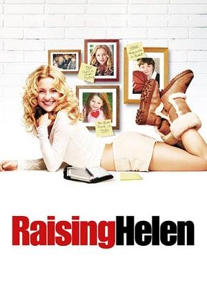 Raising Helen (2004) พี่เลี้ยงมือใหม่ หัวใจสีชมพู
