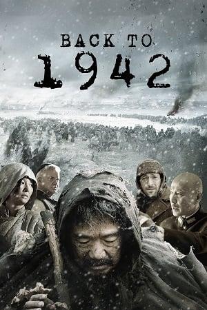 Back to 1942 (2012) แผ่นดินวิปโยค 1942