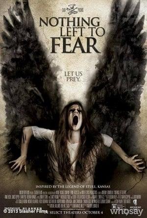 Nothing Left to Fear (2013) ไม่เหลืออะไรที่จะต้องกลัว