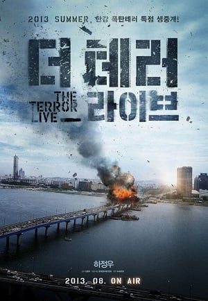The Terror Live (2013) ออนแอร์ระทึก เผด็จศึกผู้ก่อการร้าย