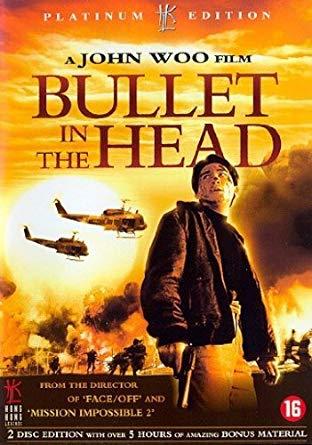 Bullet in the Head (Die xue jie tou) (1990) กอดคอกันไว้ อย่าให้ใครเจาะกะโหลก