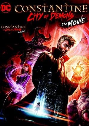 Constantine City of Demons The movie (2018) นักปราบผี จอห์น คอนสแตนติน (ซับไทย)