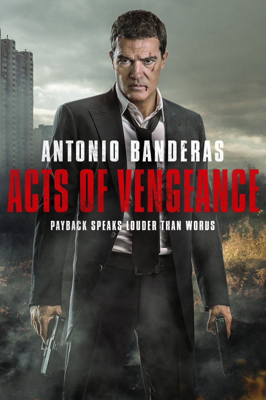 Acts of Vengeance (2017) ฝังแค้นพยัคฆ์ระห่ำ