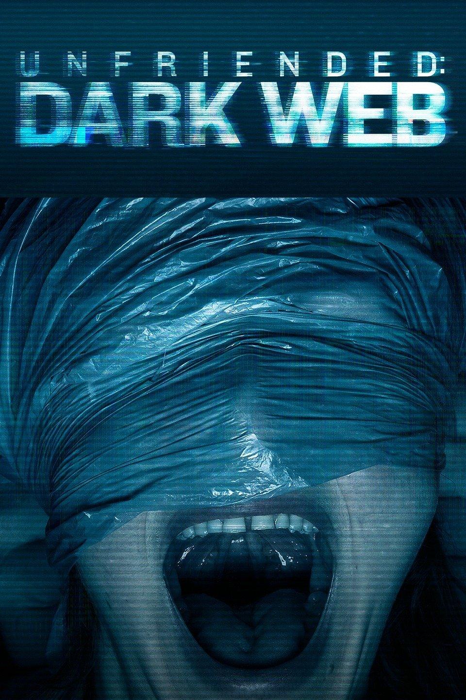 Unfriended: Dark Web (2018) อันเฟรนด์: ดาร์กเว็บ
