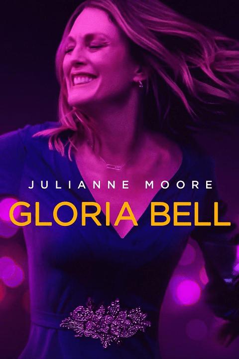 Gloria Bell (2018) กลอเรียเบลล์
