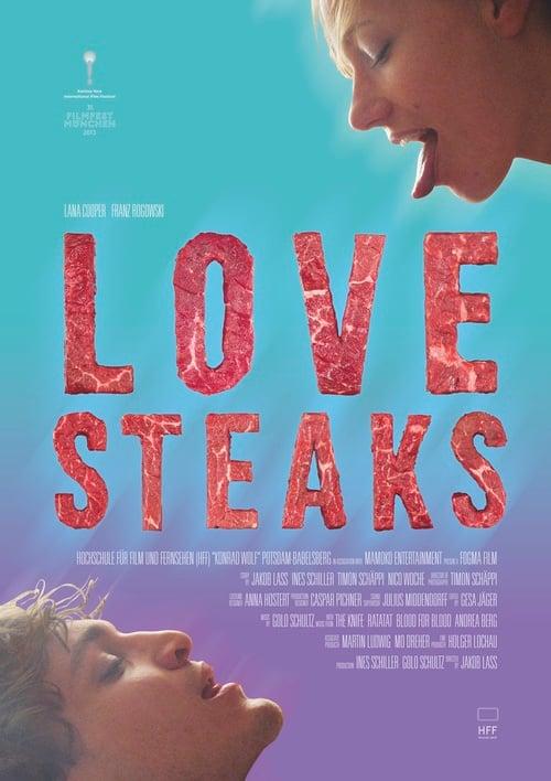 Love Steaks (2013) แลกลิ้นไหมจ๊ะ