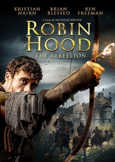 Robin Hood: The Rebellion (2018) โรบินฮู้ด จอมกบฏ