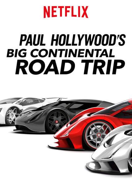 Paul Hollywood's Big Continental Road Trip (2017) พอล ฮอลลีวู้ด ขับรถกินลมท่องทวีป