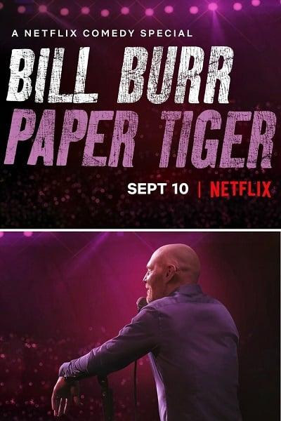 Bill Burr: Paper Tiger | Netflix (2019) บิล เบอร์ เสือกระดาษ
