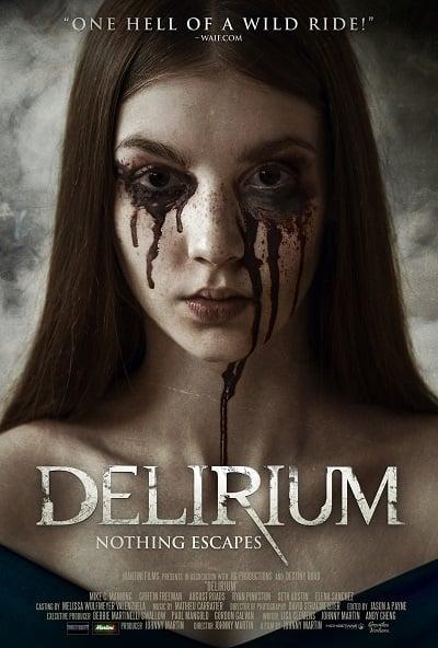 Delirium (2018) ภาวะเพ้อคลั่ง