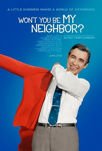 Won't You Be My Neighbor? (2018) คุณจะไม่เป็นเพื่อนบ้านของฉันหรือ
