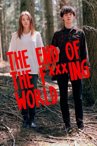 The End of the F***ing World Season1 พากย์ไทย Netflix Full HD (Ep.1-8 จบ)