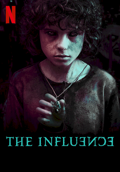 The Influence | Netflix (2019) กระชากเงาอดีต