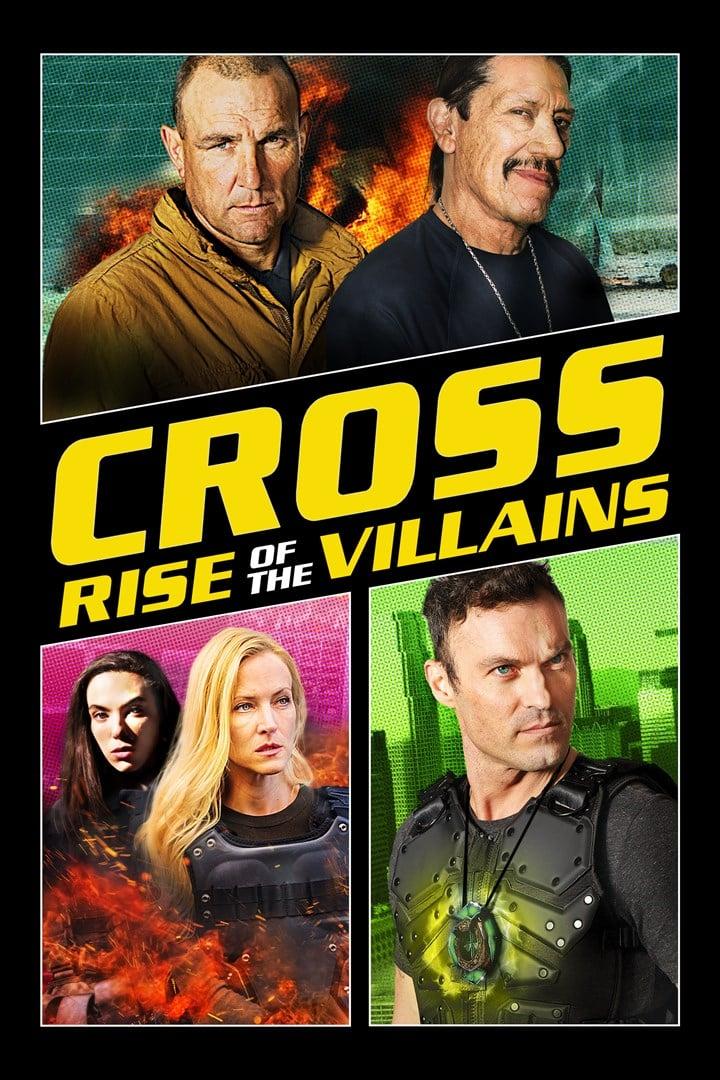 Cross 3: Rise of the Villains (2019) ครอส พลังกางเขนโค่นเดนนรก 3