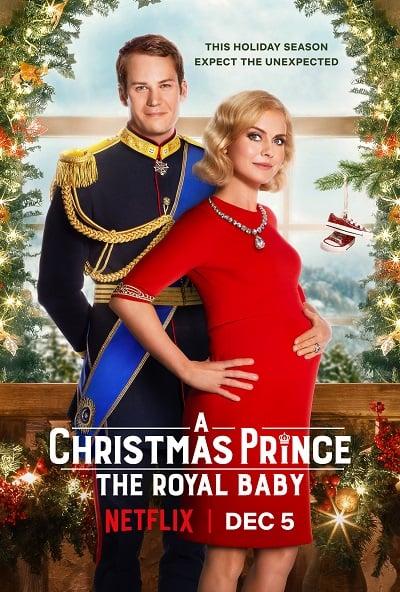 A Christmas Prince: The Royal Baby | Netflix (2019) เจ้าชายคริสต์มาส: รัชทายาทน้อย