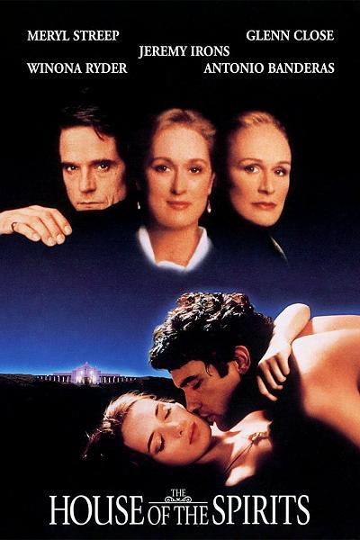 The House of the Spirits (1993) บ้านแห่งวิญญาณ