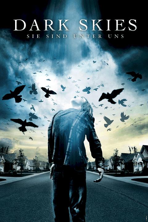 Dark Skies (2013) มฤตยูมืดสยองโลก