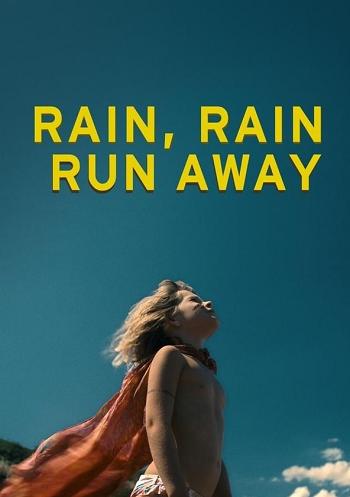 Rain Rain Run Away (2019) เรน เรน วิ่งให้สุด