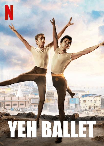 Yeh Ballet | Netflix (2020) หนุ่มบัลเลต์มุมไบ