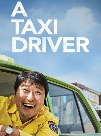 A Taxi Driver (2017) แทกซี่สายฮาฝ่าสมรภูมิโหด
