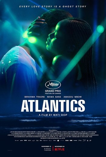 Atlantics | Netflix (2019) แอตแลนติก