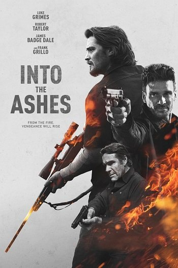 Into the Ashes (2019) แค้นระห่ำ