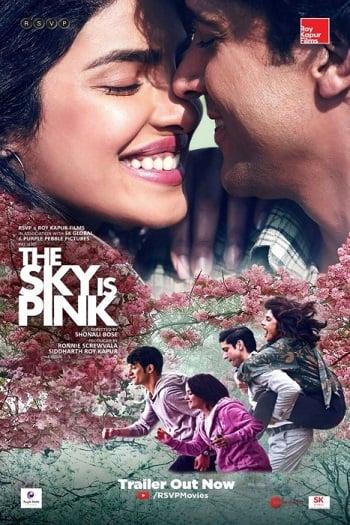 The Sky Is Pink (2019) ใต้ฟ้าสีชมพู