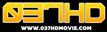 037HDMovie.com เว็บ ดู หนัง ออนไลน์ ฟรี หนัง ใหม่ 2020
