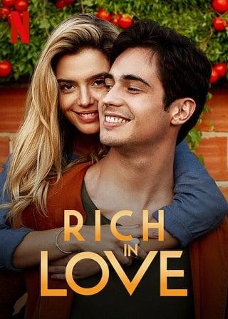 Rich in Love | Netflix (2020) รวยเล่ห์รัก
