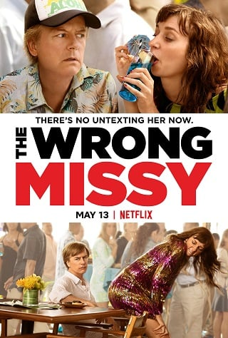The Wrong Missy | Netflix (2020) มิสซี่ สาวในฝัน (ร้าย)