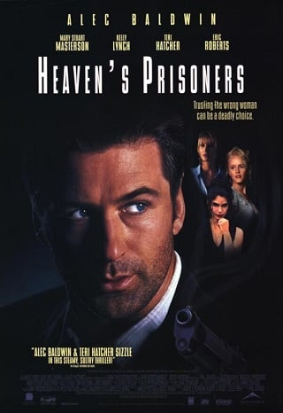 Heaven's Prisoners (1996) อัดเหลี่ยมกระแทกอด