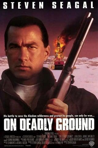 On Deadly Ground (1994) ยุทธการทุบนรกหมื่นฟาเรนไฮต์