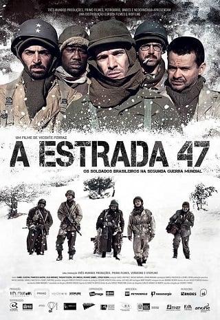 A Estrada 47 (2013) ฝ่าวิกฤตสมรภูมินรก 47