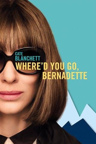 Where'd You Go, Bernadette (2019) คุณจะไปไหน เบอร์นาเด็ตต์