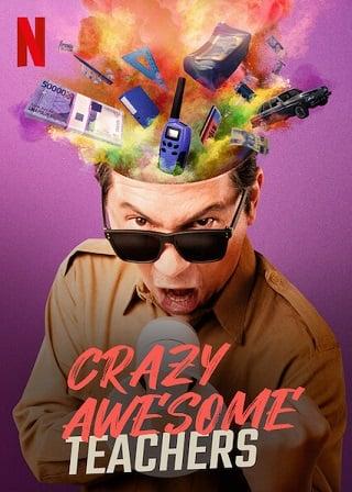 Crazy Awesome Teachers | Netflix (2020) ครูขอลุย